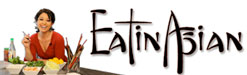 EatinAsian.com  : Asian culture and Asian cuisine
