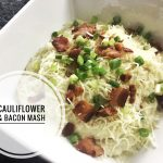 Cauliflower and Bacon Mashed Potatoes